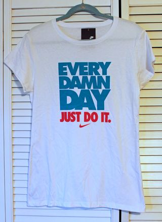 Nike every damn day shirt