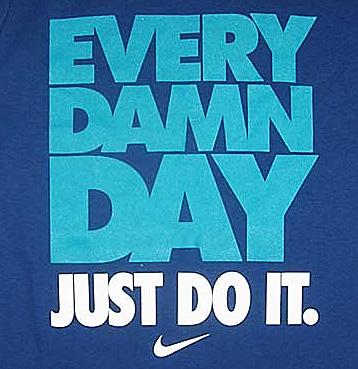 Every damn day shirt