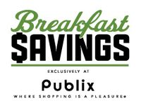 Breakfast savings publix